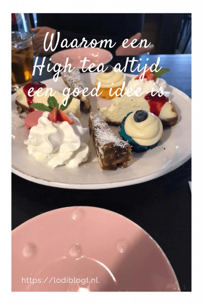 Waarom een High tea altijd een goed idee is #tips #ideas