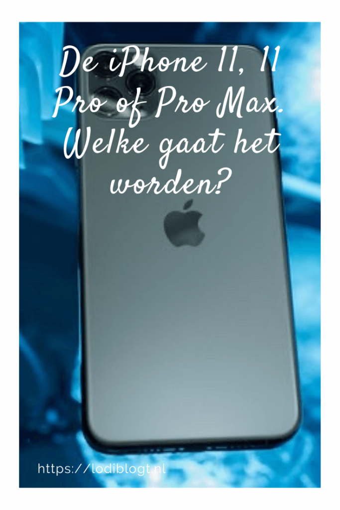 De iPhone 11, 11 Pro of Pro Max. Welke gaat het worden? #tips