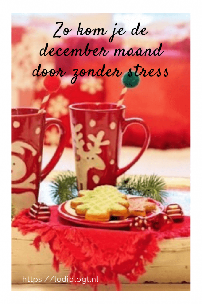 Zo kom je de december maand door zonder stress #tips
