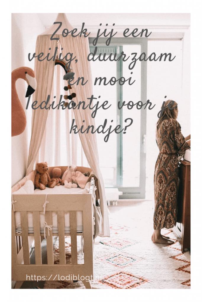 Zoek jij een veilig, duurzaam én mooi ledikantje voor je kindje? #tips