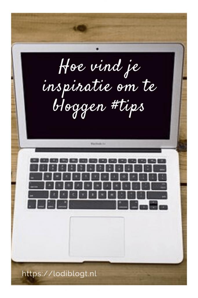 Hoe vind je inspiratie om te bloggen #tips