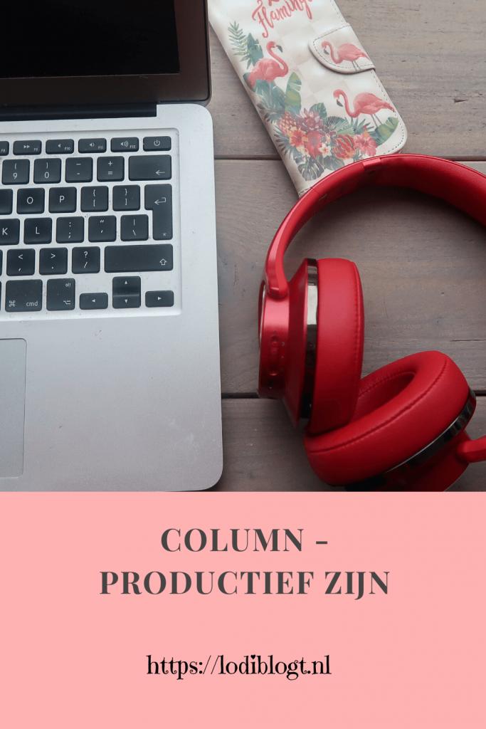 Column - Productief zijn