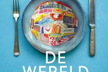 Review: De wereld thuis- een kookboek van Mascha Lammers en Ronald Giphart