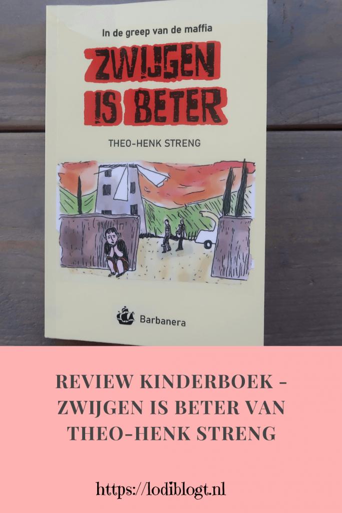 Review kinderboek - Zwijgen is beter van Theo-Henk Streng
