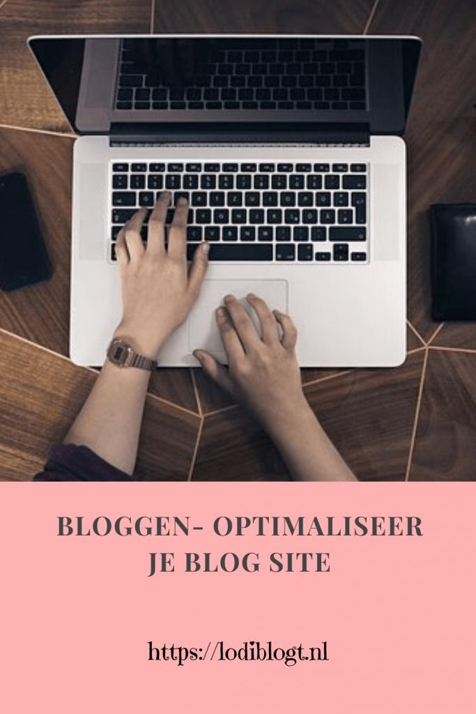 Bloggen- optimaliseer je blog site #tips