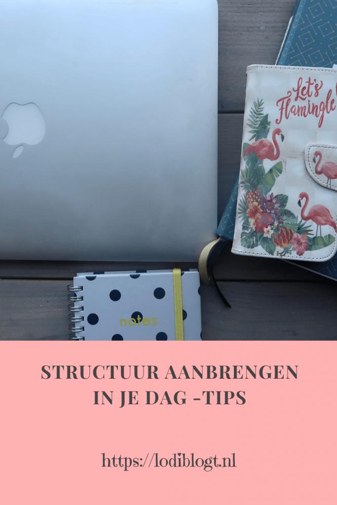 Structuur aanbrengen in je dag #tips