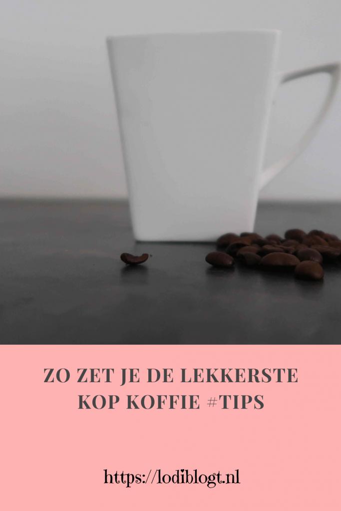 Zo zet je de lekkerste kop koffie #tips