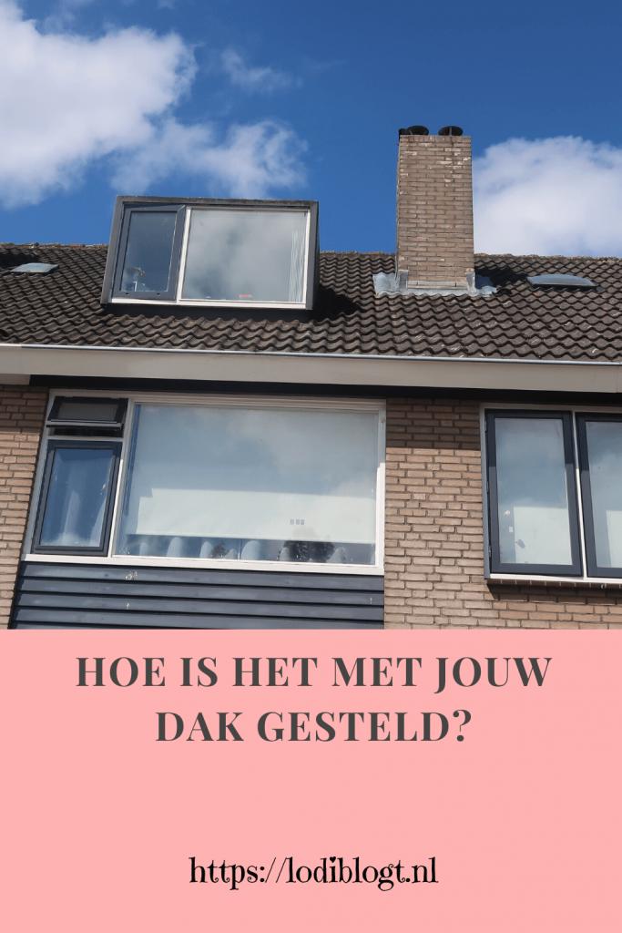 Hoe is het met jouw dak gesteld?