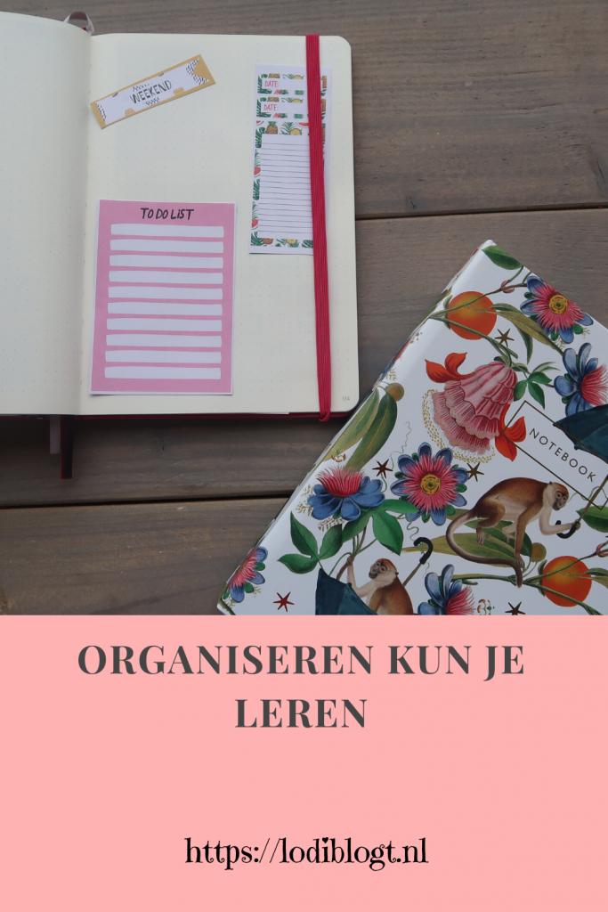 organiseren kun je leren #tips